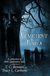 Cemetery Riots by T.C. Bennett