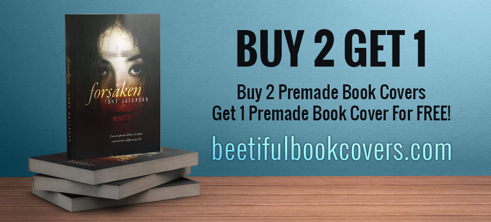 Buy 2 Get 1. Buy 2 Premade Book Covers, Get 1 Premade Book Cover for FREE!