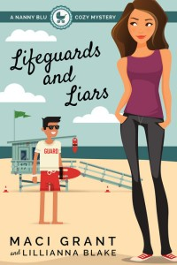 Lifeguards and Liars: A Nanny Blu Cozy Mystery (Summer in Diamond Bay Book 1)