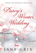 Darcy's Winter Wedding by Jane Grix