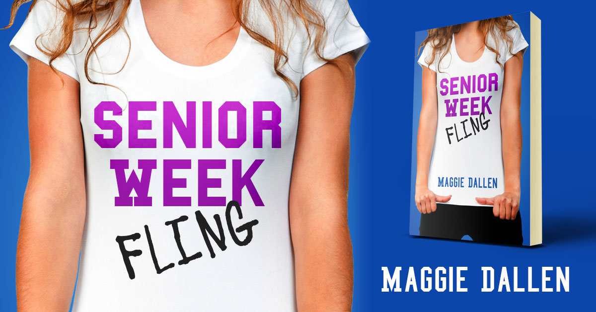 Senior Week Fling by Maggie Dallen