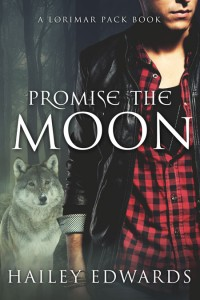 Promise the Moon by Hailey Edwards