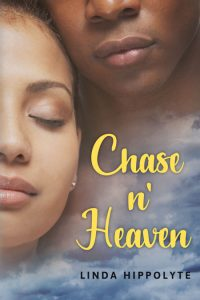 Chase n' Heaven by Linda Hippolyte