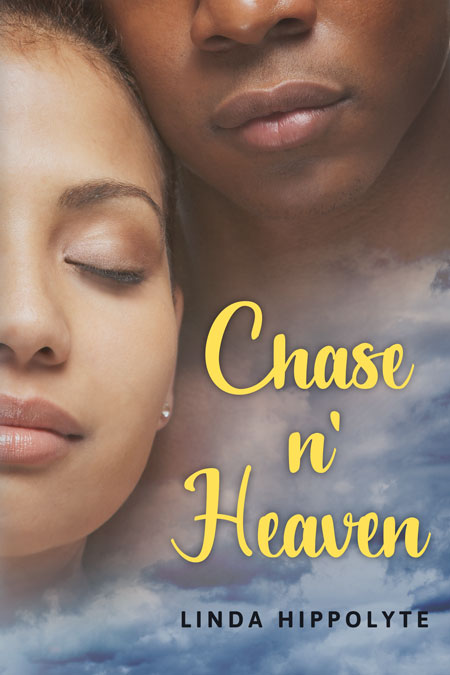 Chase n' Heaven by Linda Hippolyte