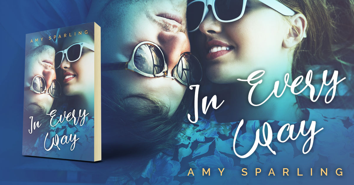 Showcase Spotlight: In Every Way by Amy Sparling