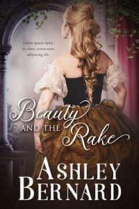 Beauty and the Rake - Historical Romance Premade Book Cover For Sale @ Beetiful Book Covers