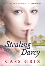 Stealing Darcy by Cass Grix