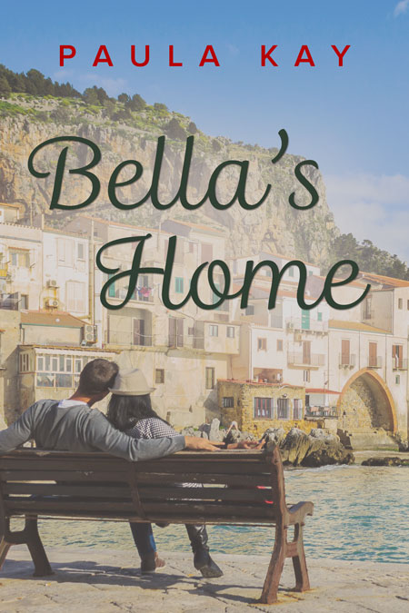 Bella's Home by Paula Kay
