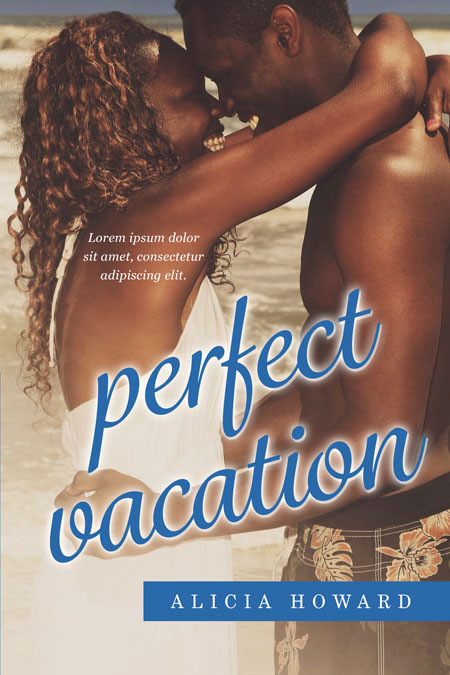 Perfect Vacation - African-American Romance Premade Book Cover For Sale @ Beetiful Book Covers