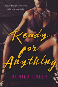 Ready For Anything - Erotic Romance Premade Book Cover For Sale @ Beetiful Book Covers