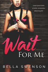 Wait For Me - African-American Romance Premade Book Cover For Sale @ Beetiful Book Covers
