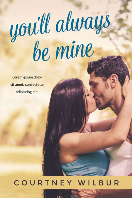You'll Always Be Mine - Romance Premade Book Cover For Sale @ Beetiful Book Covers