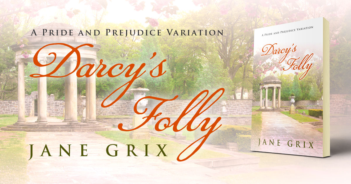 Showcase Spotlight: Darcy's Folly by Jane Grix
