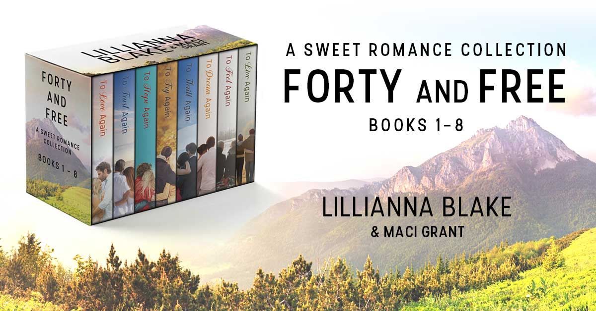 Showcase Spotlight: Forty and Free: A Sweet Romance Series Bundle Books 1 – 8 by Lillianna Blake and Maci Grant