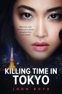 Killing Time in Tokyo by John Boyd