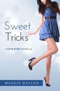 Sweet Tricks: A Love Bites Novella by Maggie Dallen