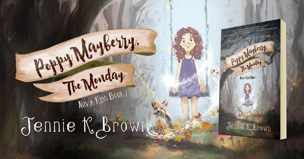 Showcase Spotlight: Poppy Mayberry: The Monday by Jennie K. Brown