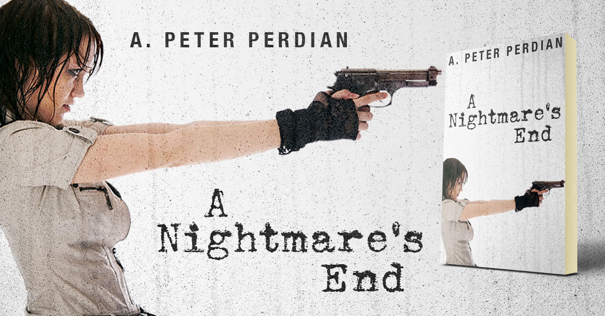 Showcase Spotlight: A Nightmare's End by A. Peter Perdian