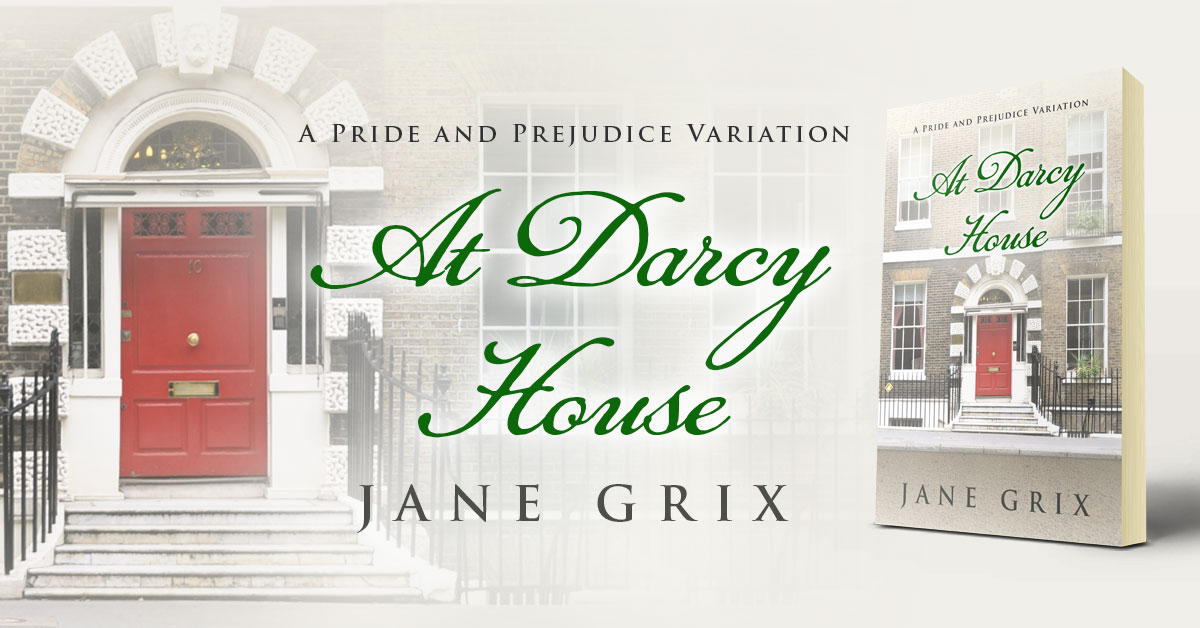 Showcase Spotlight: At Darcy House by Jane Grix