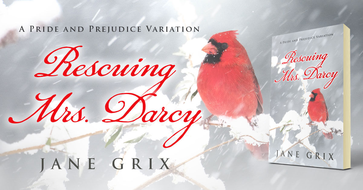 Showcase Spotlight: Rescuing Mrs. Darcy by Jane Grix