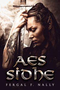 Aes Sidhe by Fergal F. Nally
