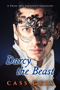 Darcy the Beast by Cass Grix