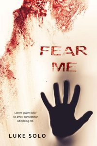 Fear Me - Horror Premade Book Cover For Sale @ Beetiful Book Covers