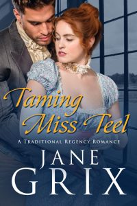 Taming Miss Teel by Jane Grix