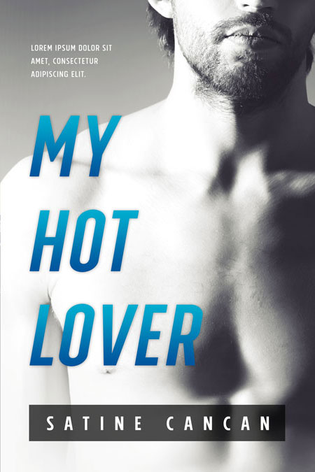 Hot Romance Book Covers : My hot lover erotic romance premade book cover for sale
