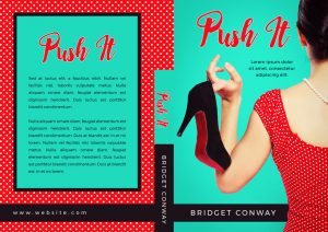 Push It - Chick-lit Romance Premade Book Cover For Sale @ Beetiful Book Covers