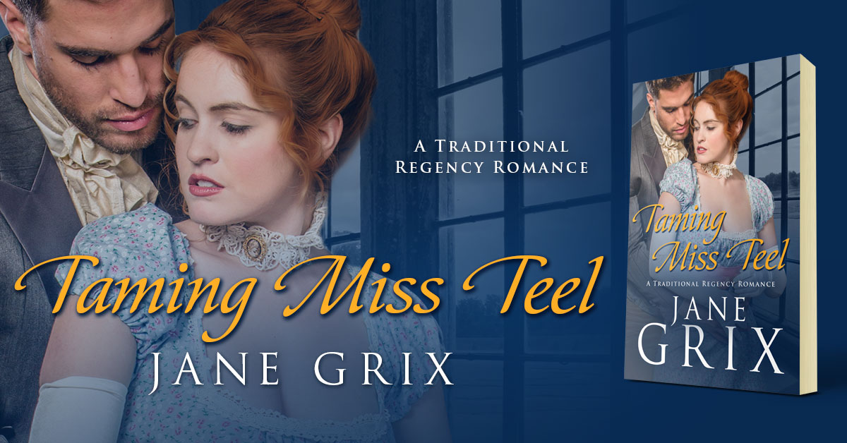Showcase Spotlight: Taming Miss Teel by Jane Grix
