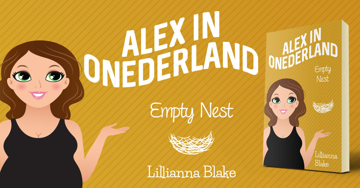 Showcase Spotlight: Empty Next (Alex In Onederland, Book 4) by Lillianna Blake