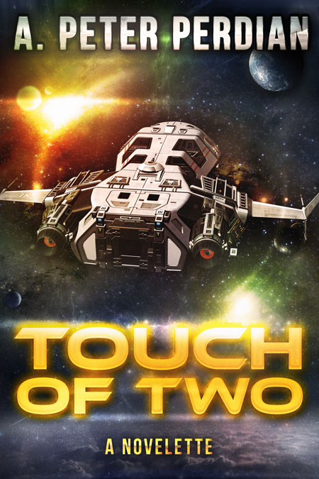 Touch of Two by A. Peter Perdian