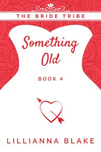 Something Old by Lillianna Blake