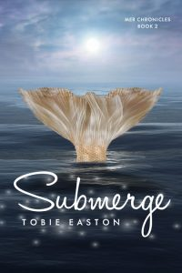 Submerge by Tobie Easton