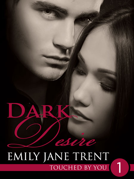 Dark Desire by Emily Jane Trent