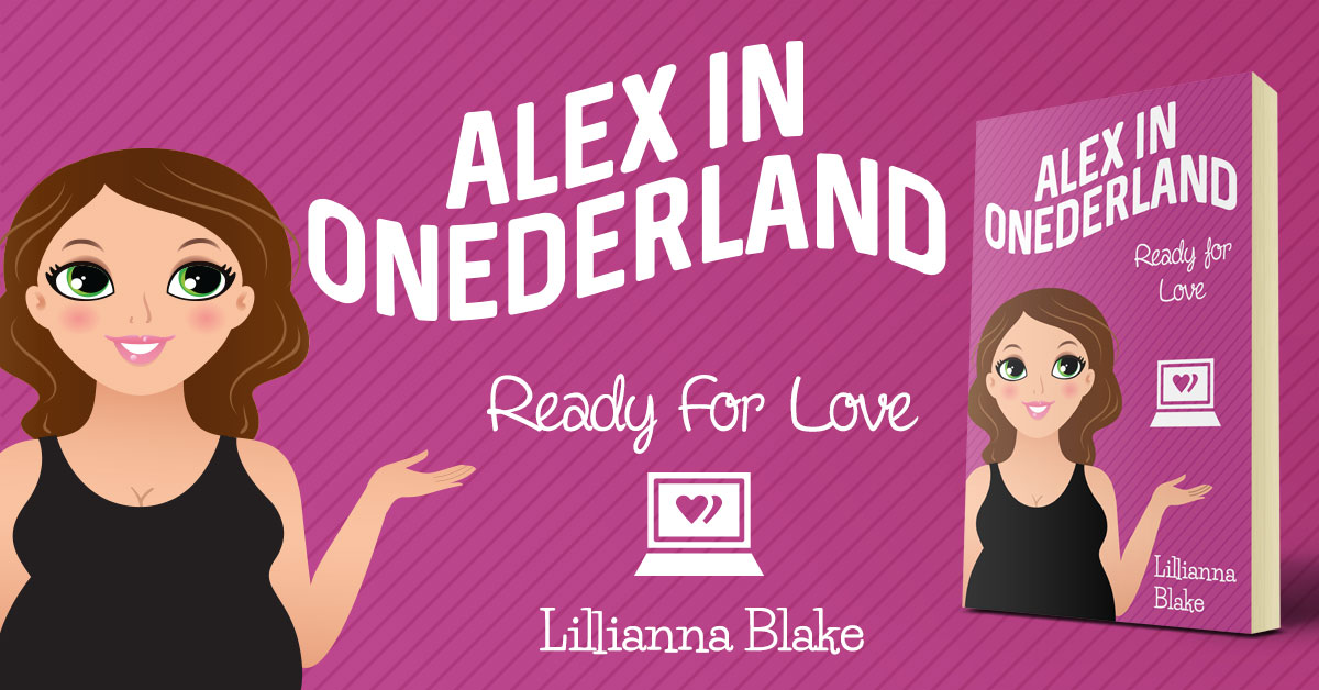 Ready for Love (Alex In Onederland, Book 6) by Lillianna Blake