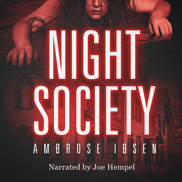 Night Society by Ambrose Ibsen