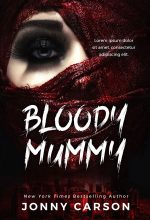 Bloody Mummy – Horror Premade Book Cover For Sale @ Beetiful Book Covers