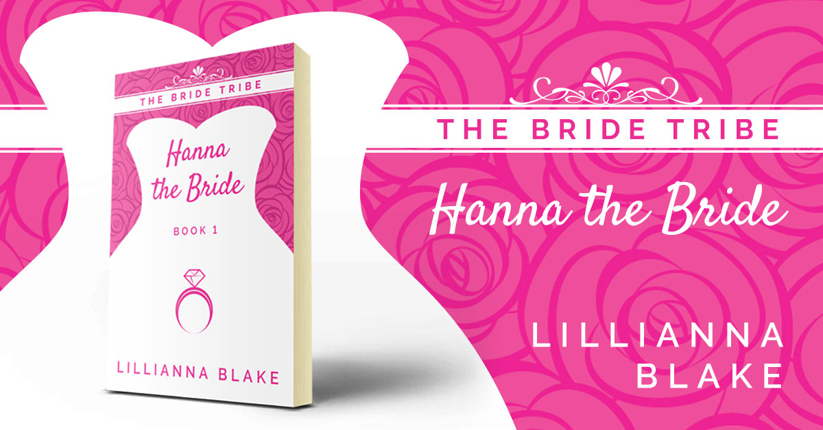 Hanna the Bride (Bride Tribe, Book 1) by Lillianna Blake