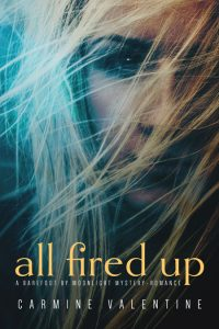 All Fired Up by Carmine Valentine