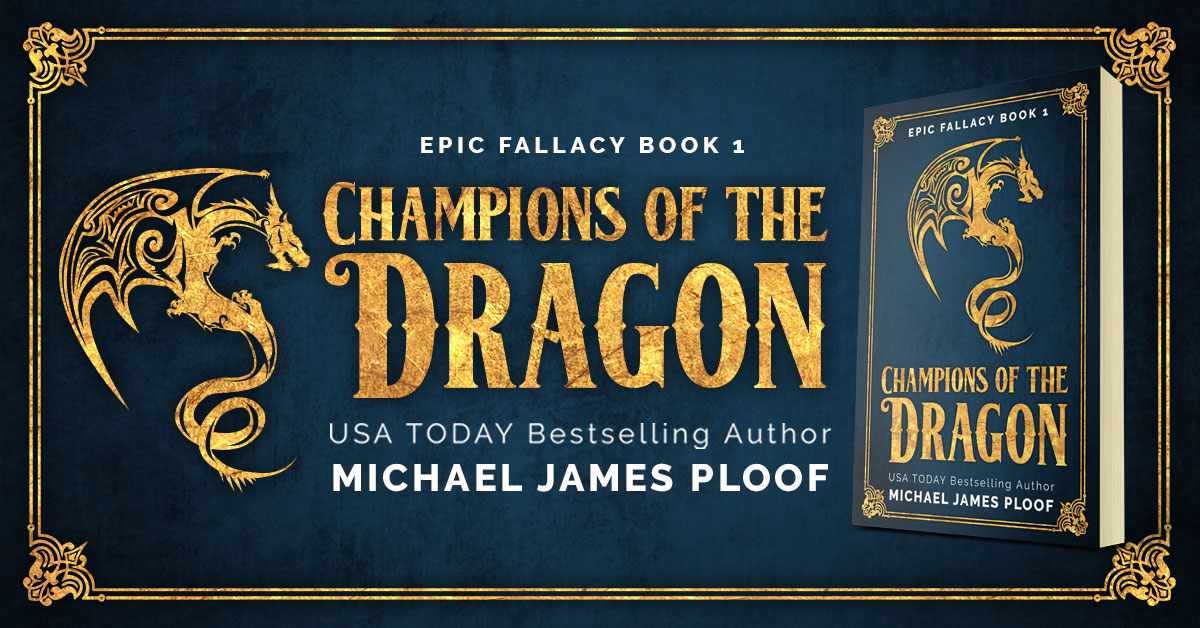 Showcase Spotlight: Champions of the Dragon by Michael James Ploof