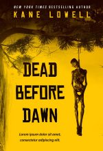 Dead Before Dawn – Horror / Thriller Premade Book Cover For Sale @ Beetiful Book Covers