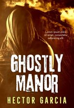 Ghostly Manor – Horror Premade Book Cover For Sale @ Beetiful Book Covers