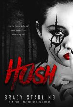 Hush – Horror / Fantasy Premade Book Cover For Sale @ Beetiful Book Covers