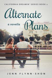 Alternate Plans by Jenn Flynn-Shon