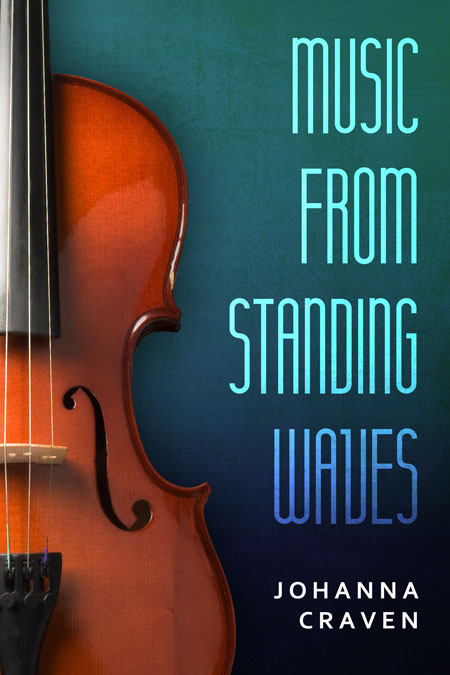 Music From Standing Waves by Johanna Craven