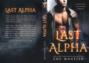 Last Alpha - Paranormal Romance / Fantasy Premade Book Cover For Sale @ Beetiful Book Covers