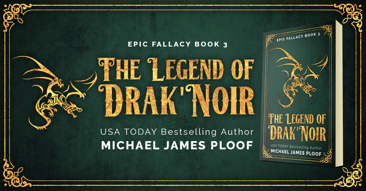 Showcase Spotlight: The Legend of Drak'Noir by Michael James Ploof