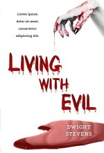 Living with Evil – Horror Premade Book Cover For Sale @ Beetiful Book Covers